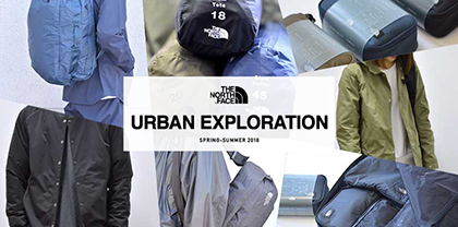URBAN EXPLORATION 2018SS
